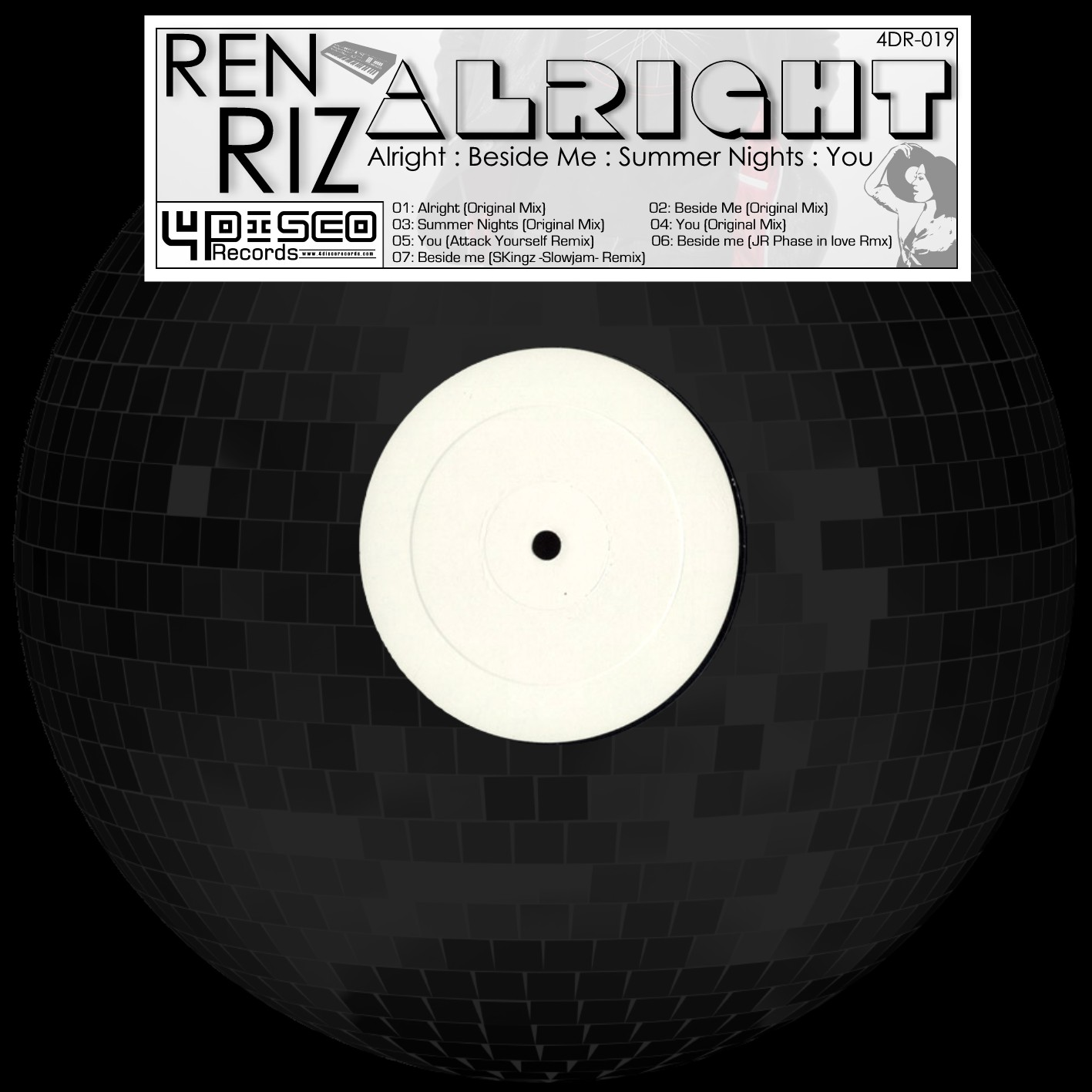 4DR019 - REN RIZ - Alright EP OUT NOW!!!